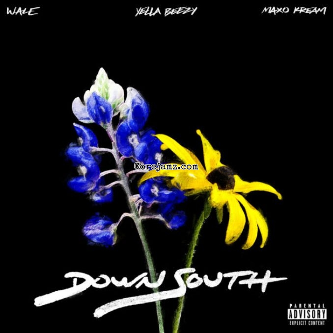 DOWNLOAD MP3: Wale – Down South Ft. Yella Beezy & Max – corejamz song